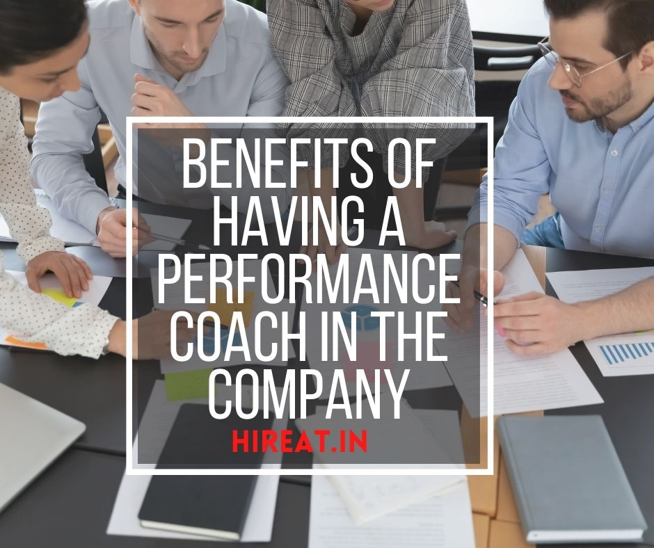 Benefits of having a performance coach in the company